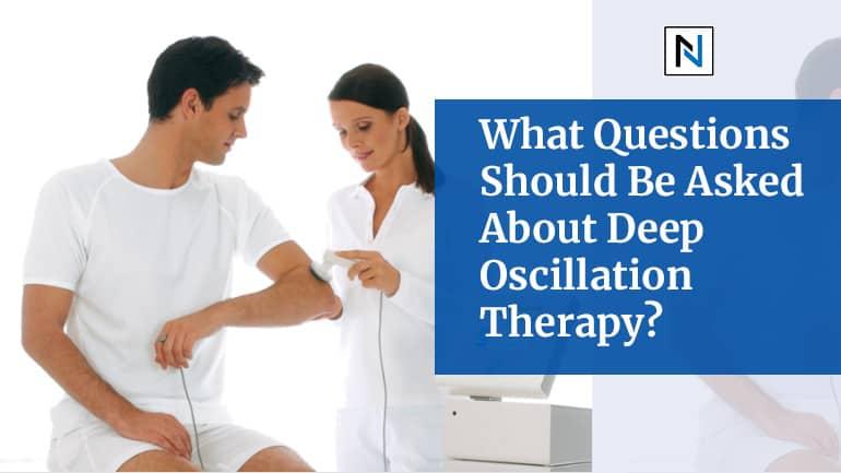 Deep Oscillation Therapy